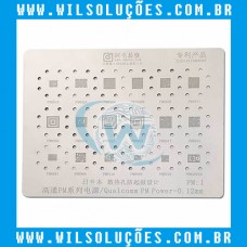 Stencil Amaoe Qualcomm PM Power-0. 12mm PM: 1 - PM8018 - pm 8926 - PMI8996 - PM8956 - PM8941 - PM8058 - PM8916 - PM8922 - PM8921 - PM8917 - PM8953 - PM8841 - PM8909 - PM8110 - PM8004 - PM8019 - PM820ead